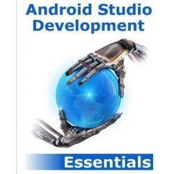 Android Studio Development Essentials by Neil Smyth, 9781500613860.