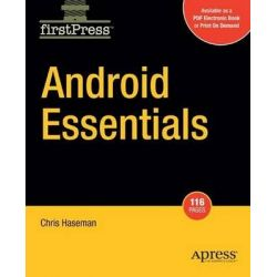 Android Essentials, Books for Professionals by Professionals by Chris Haseman, 9781430210641.