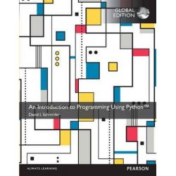 An Introduction to Programming Using Python by David I. Schneider, 9781292103433.