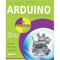 Arduino in Easy Steps, In Easy Steps Series by Stuart Yarnold, 9781840786330.