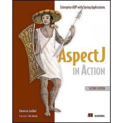AspectJ in Action, Enterprise AOP with Spring by Ramnivas Laddad, 9781933988054.