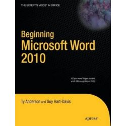 Beginning Microsoft Word 2010, Expert's Voice in Office by Ty Anderson, 9781430229520.