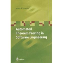 Automated Theorem Proving in Software Engineering by Johann M. Schumann, 9783642087592.