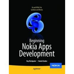 Beginning Nokia Apps Development, QT and HTML5 for Symbian and Meego by Daniel Zucker, 9781430231776.