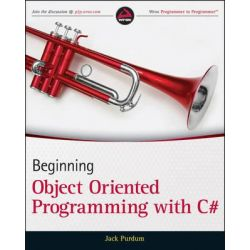 Beginning Object Oriented Programming with C#, Wrox Programmer to Programmer by Jack J. Purdum, 9781118336922.