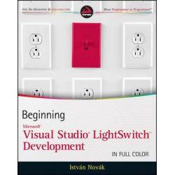 Beginning Microsoft Visual Studio LightSwitch Development, Wrox Programmer to Programmer by Dr. Istvan Novak, 9781118021958.