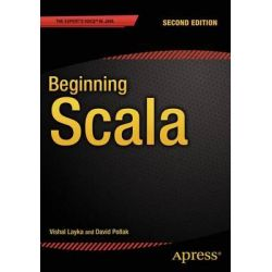 Beginning Scala 2015 by Vishal Layka, 9781484202333.