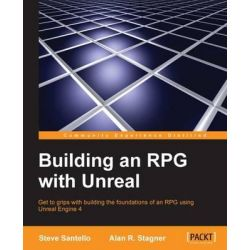 Building an RPG with Unreal by Alan R Stagner, 9781782175636.