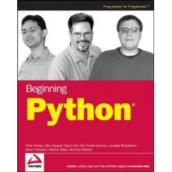 Beginning Python, Programmer to Programmer by Peter C. Norton, 9780764596544.
