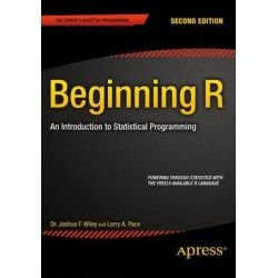 Beginning R 2015, An Introduction to Statistical Programming by Larry Pace, 9781484203743.