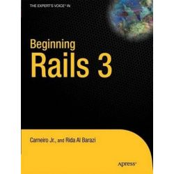 Beginning Rails 2010, Volume 3 by Rida Al Barazi, 9781430224334.