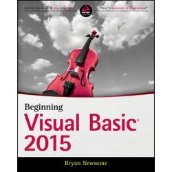 Beginning Visual Basic 2015 by Bryan Newsome, 9781119092117.