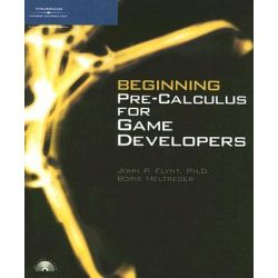 Beginning Pre-Calculus for Game Developers by Mary Ann Nelson, 9781598632910.
