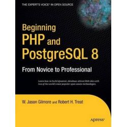 Beginning PHP and Postgresql 8, Beginning: From Novice to Professional by W. Jason Gilmore, 9781590595473.