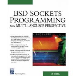 BSD Sockets Programming from a Multi-Language Perspective, Charles River Media Programming by M.Tim Jones, 9781584502685.