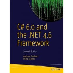 C# 6.0 and the .Net 4.6 Framework 2015 by Philip Japikse, 9781484213339.