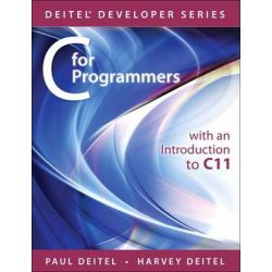 C for Programmers, With an Introduction to C11 by Paul J. Deitel, 9780133462067.