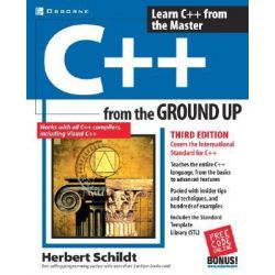 C++ from the Ground Up, From the Ground Up by Herbert Schildt, 9780072228977.