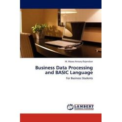 Business Data Processing and Basic Language by M. Moses Antony Rajendran, 9783847349884.