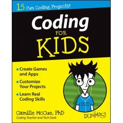 Coding For Kids , For Dummies by Camille McCue, 9781118940327.