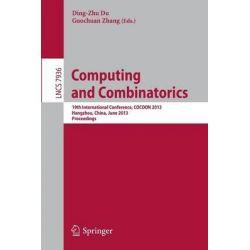 Computing and Combinatorics, 19th International Conference, COCOON 2013, Hangzhou, China, June 21-23, 2013. Proceedings by Ding-Zhu Du, 9783642387678.