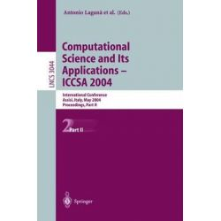 Computational Science and Its Applications - ICCSA 2004 Pt. 2 : International Conference, Assisi, Italy, May 14-17, 2004