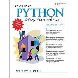 Core PYTHON Programming by Wesley J. Chun, 9780132269933.