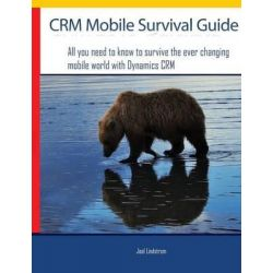 Crm Mobile Survival Guide by Joel Lindstrom, 9780981511832.