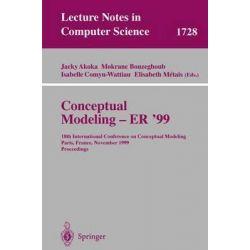 Conceptual Modeling ER'99 : 18th International Conference on Conceptual Modeling, Paris, France, November 15-18, 1999 Pr