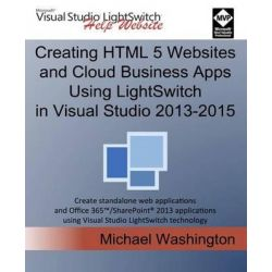 Creating HTML 5 Websites and Cloud Business Apps Using Lightswitch in Visual Studio 2013-2015, Create Standalone Web App