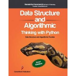 Data Structure and Algorithmic Thinking with Python by Narasimha Karumanchi, 9788192107592.