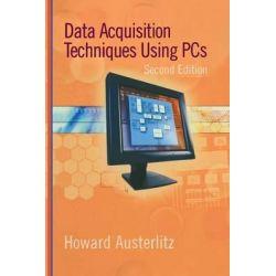 Data Acquisition Techniques Using PCs, IDC Technology (Paperback) by Howard Austerlitz, 9780120683772.