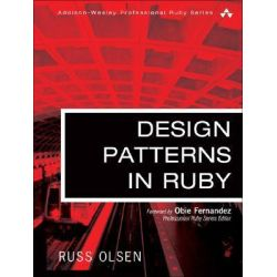 Design Patterns in Ruby, Addison-Wesley Professional Ruby by Russell A. Olsen, 9780321490452.