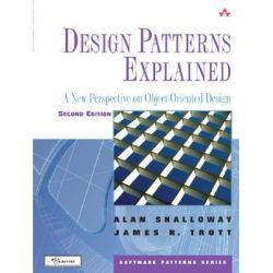 Design Patterns Explained, A New Perspective on Object-Oriented Design by Alan Shalloway, 9780321247148.