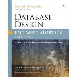 Database Design for Mere Mortals, A Hands-On Guide to Relational Database Design by Michael J. Hernandez, 9780321884497.