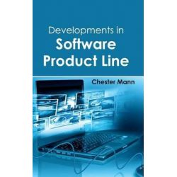 Developments in Software Product Line by Chester Mann, 9781632401427.