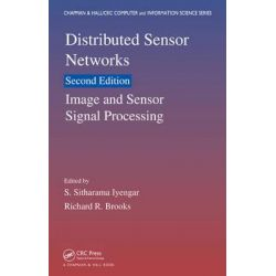 Distributed Sensor Networks, Image and Sensor Signal Processing by S. Sitharama Iyengar, 9781439862827.