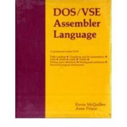 DOS/VSE Assembler Language, MIKE MURACH by Kevin McQuillen, 9780911625318.