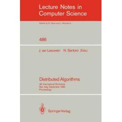 Distributed Algorithms, 4th International Workshop, Bari, Italy, September 24-26, 1990. Proceedings. by Jan van Leeuwen, 9783540540991.