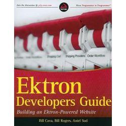 Ektron Developer's Guide, Building an Ektron Powered Website by Bill Cava, 9780470885697.