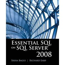 Essential SQL on SQL Server 2008 by Sikha Bagui, 9780763781385.