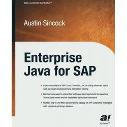 Enterprise Java for SAP by Austin Sincock, 9781430254515.