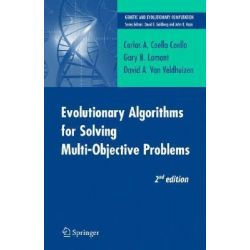 Evolutionary Algorithms for Solving Multi-objective Problems, Genetic and Evolutionary Computation by Carlos A. Coello Coello, 9780387332543.