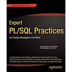 Expert PL/SQL Practices, For Oracle Developers and DBAs by Michael Rosenblum, 9781430234852.