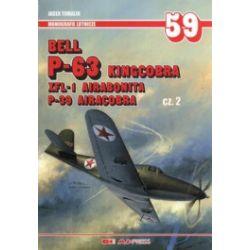 Bell P-63 Kingcobra, XFL-1 Airabonita, P-39 Aircobra. Część 2. Monografie lotnicze 59