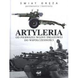 Artyleria od pierwszej wojny światowej do współczesności