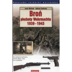 Broń piechoty Wehrmachtu 1939-1945
