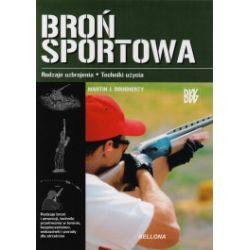 Broń sportowa. Rodzaje uzbrojenia. Techniki użycia