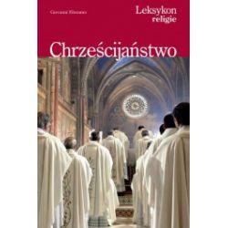 Chrześcijaństwo. Leksykon religie