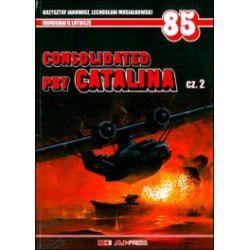 Consolidated PBY Catalina. Część 2. Monografie lotnicze 85
